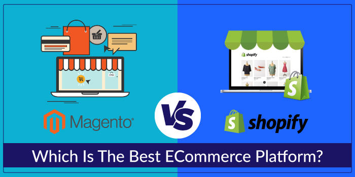 Magento vs Shopify: Which is the best eCommerce platform?